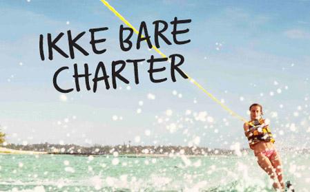 Ikke bare charter